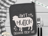 Ain't Mutton Gonna Stop Us - Sheep - Farmhouse - SVG