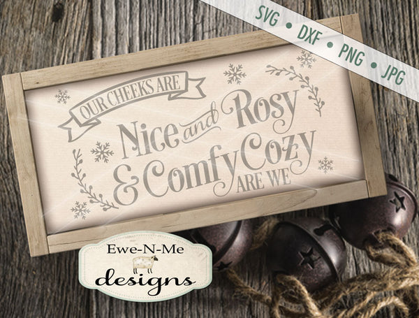 Nice and Rosy Comfy Cozy - SVG