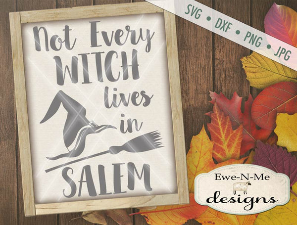 Not Every Witch - SVG