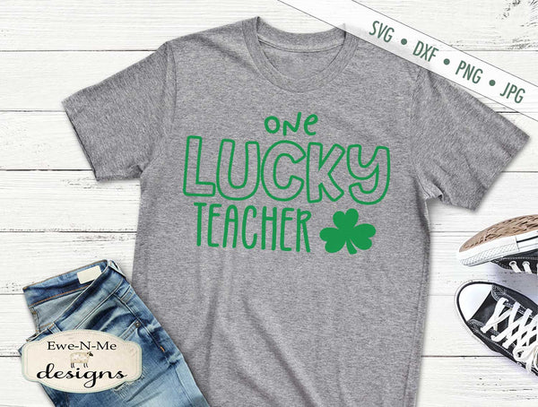One Lucky Teacher - St Patrick's Day - SVG