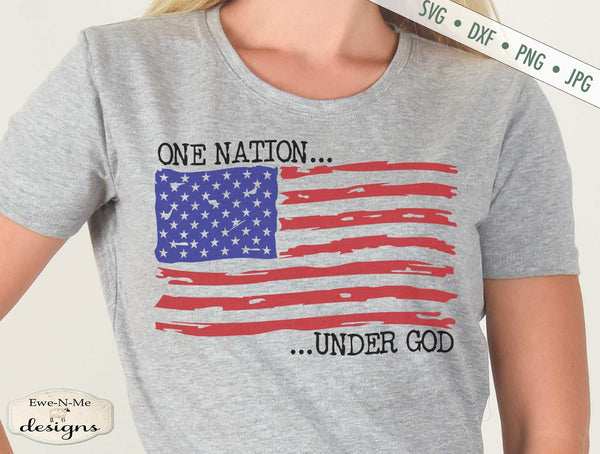 Distressed American Flag - One Nation Under God - SVG