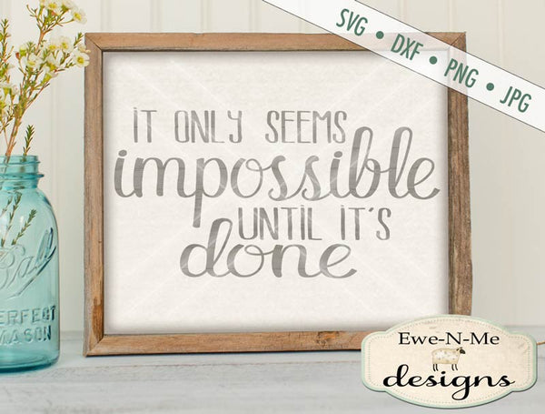Impossible Until It's Done - SVG