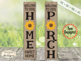 Sunflower - Porch - Home Sweet Home -  Vertical - SVG
