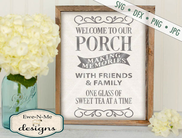 Welcome to our Porch - SVG