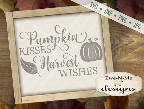 Pumpkin Kisses Harvest Wishes - SVG