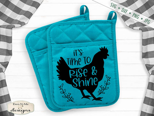 Time to Rise and Shine - Chicken - Farmhouse - SVG
