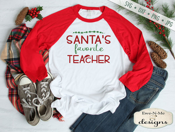 Santas Favorite Teacher - Christmas - SVG