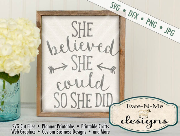 She Believed She Could So She Did - SVG