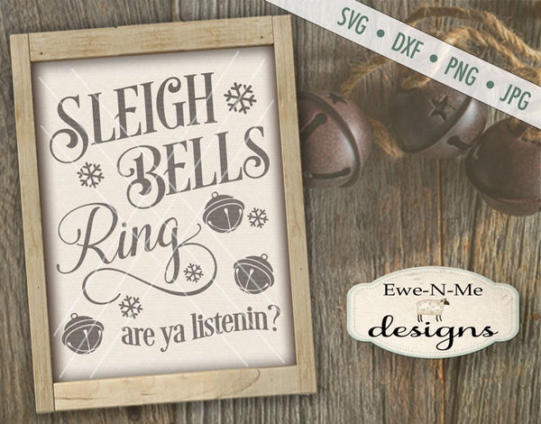 Sleigh Bells Ring - SVG