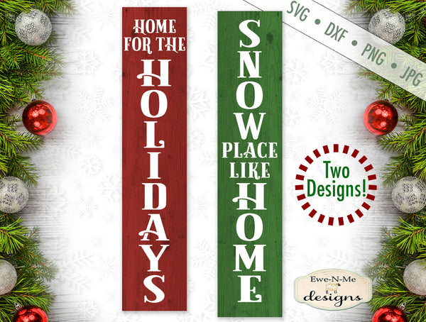 Home For The Holidays - Snow Place Like Home - Vertical - SVG
