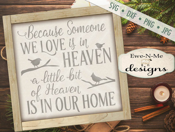 Because Someone We Love Is In Heaven - SVG