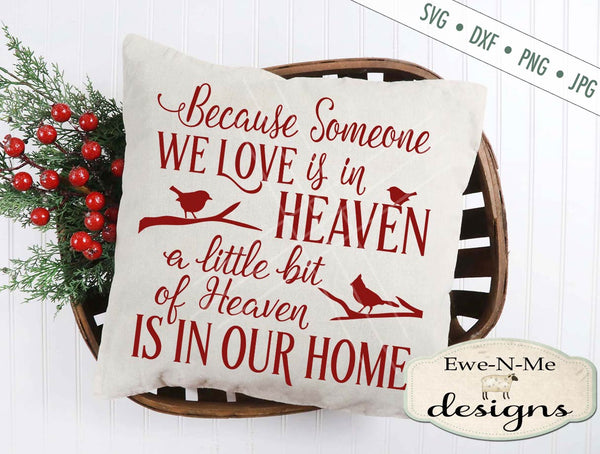 Christmas In Heaven Svg.Because Someone We Love Is In Heaven Svg