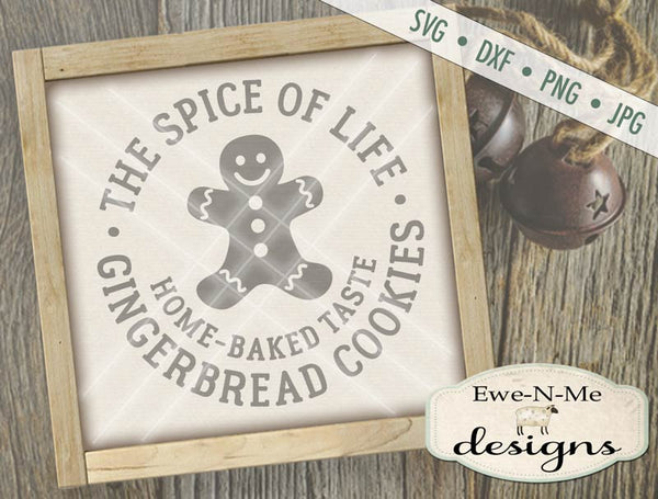 Spice of Life Gingerbread Cookies - SVG