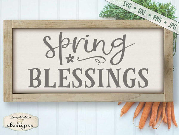 Spring Blessings - SVG