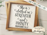 Proverbs 31 She is Clothed in Strength and Dignity - SVG