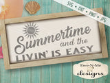 Summertime Livin Is Easy - SVG
