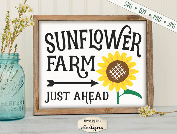 Sunflower Farm - Just Ahead - SVG