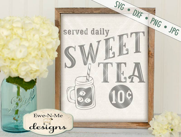 Sweet Tea Served Daily - SVG