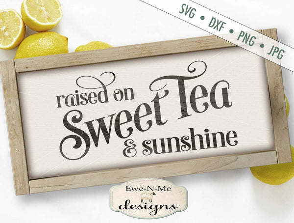 Sweet Tea and Sunshine - SVG