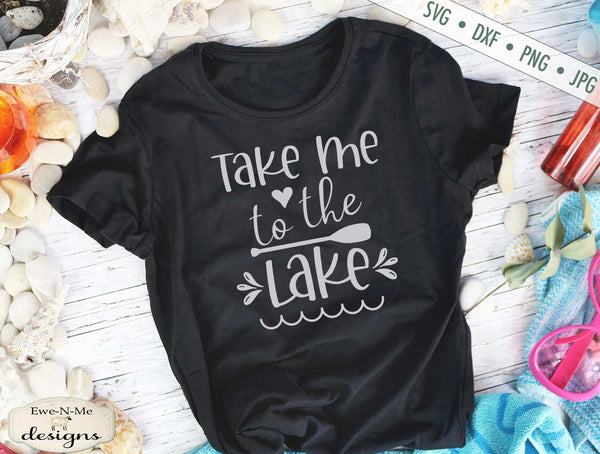 Take Me To The Lake - Summer - SVG