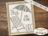 This Is The Life - SVG