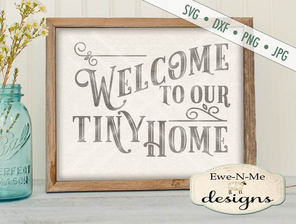 Welcome to our Tiny Home - SVG