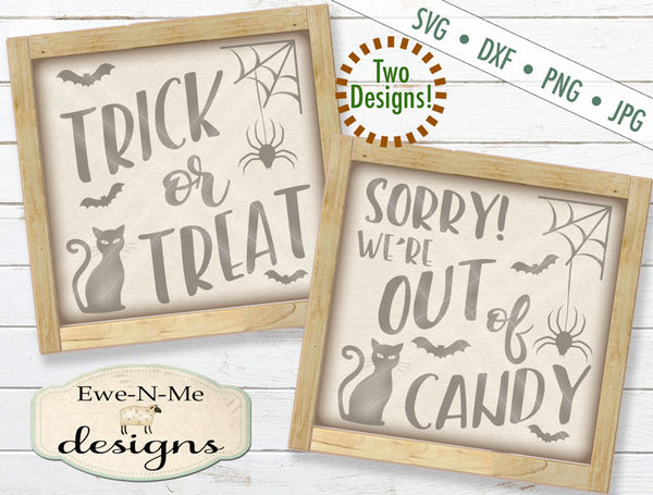 Trick or Treat Out of Candy - SVG