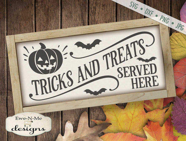 Tricks and Treats Served Here - SVG
