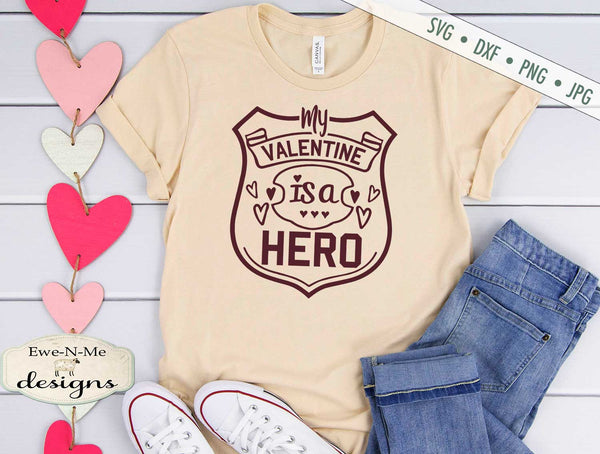My Valentine is a Hero - Police Badge - SVG