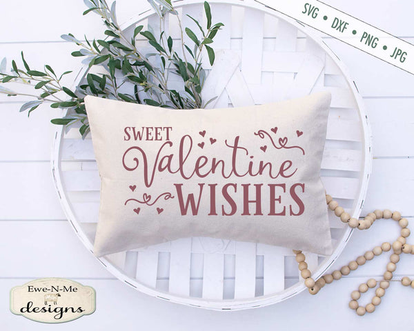 Sweet Valentine Wishes - Valentine's Day - SVG