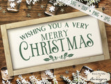 Wishing You A Merry Christmas  - SVG