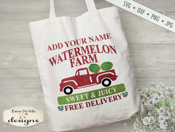 Watermelon Farm - Old Truck - Add Your Name - SVG