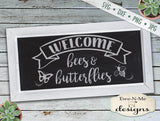 Welcome Bees and Butterflies - SVG