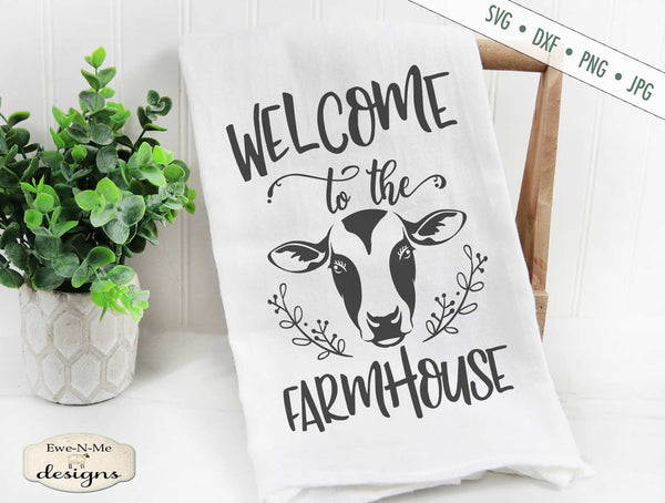 Welcome to the Farmhouse - Cow - SVG