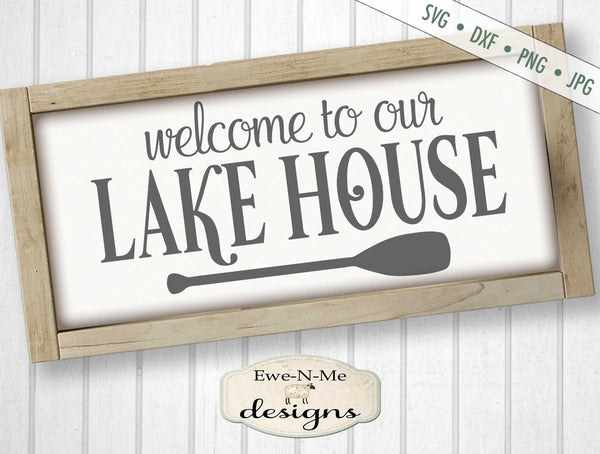 Welcome to our Lake House - SVG