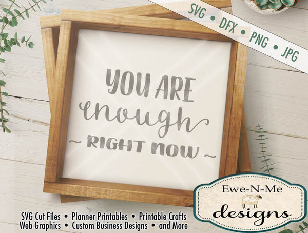 You Are Enough - SVG