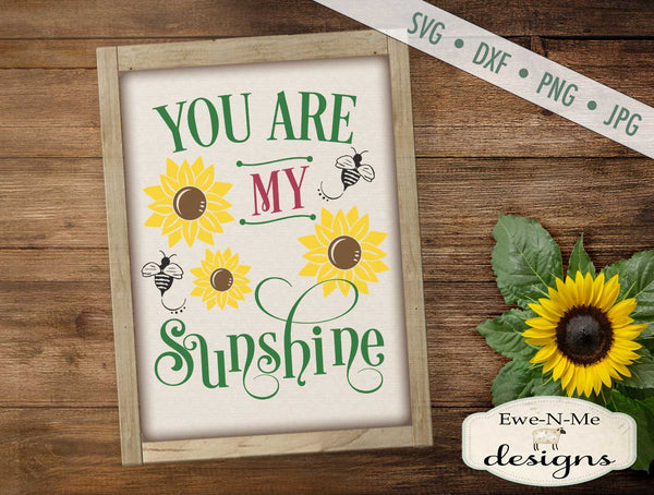 You Are My Sunshine - SVG
