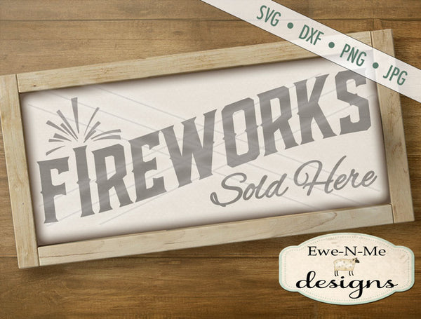 Fireworks Sold Here - SVG