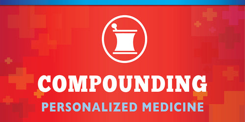 Compounding (Personalized Medicine)