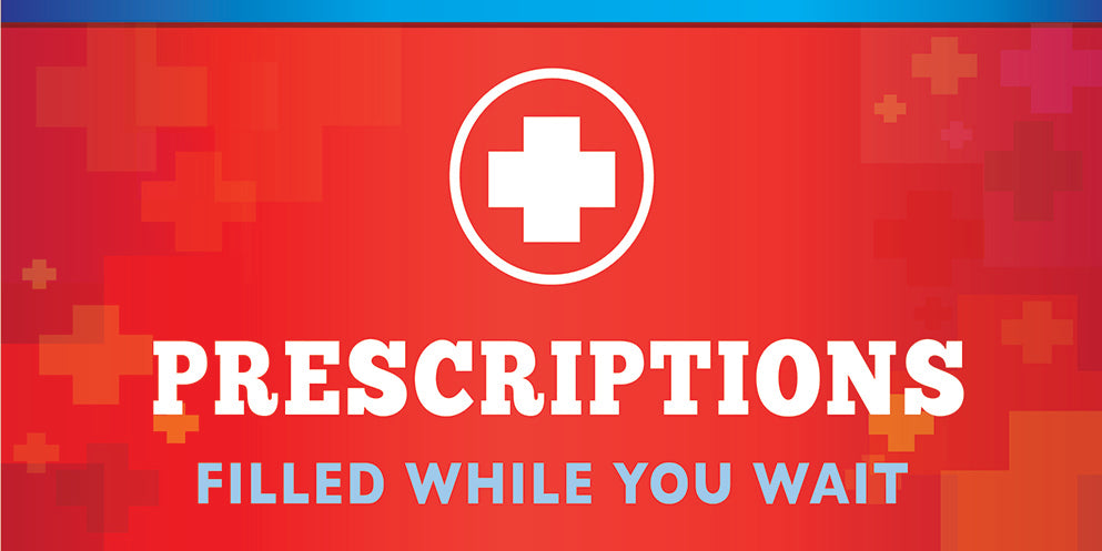 Prescriptions (filled while you wait)