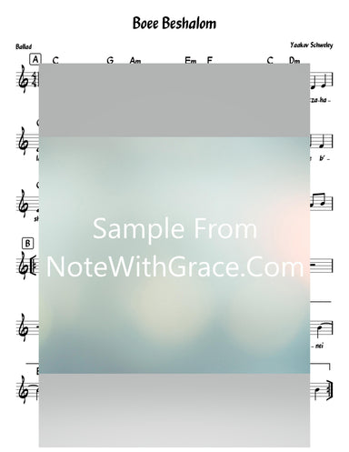 Boee Beshalom - בואי בשלום Lead Sheet (Yaakov Schwekey) Album: Libi Bamizrach 2010-Sheet music-NoteWithGrace.com