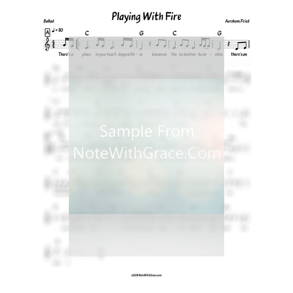 Playing With Fire Lead Sheet (Avraham Fried) Album: Bring The House Down 2016-Sheet music-NoteWithGrace.com