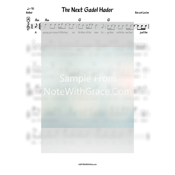 The Next Gadol Hador Lead Sheet (Boruch Levine) Touched By A Niggun 2009-Sheet music-NoteWithGrace.com