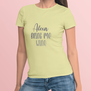 Aspire Designs Personalised 'Alexa... Bring Me Wine' T-Shirt, Slogan Style Women's Top Tee Gift