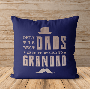 Aspire Designs Personalised Cushion Cover & Pillow Insert | Only the best dads get promoted to grandad Navy / No