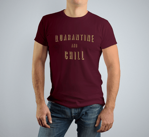 Aspire Designs Personalised Quarantine and Chill | Slogan T-shirt Tee Top Gift Idea for Men