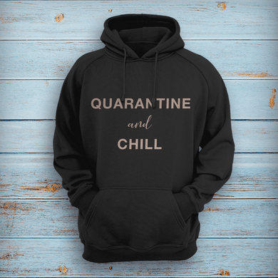Aspire Designs Personalised Quarantine & Chill Hoodie, Social Distancing Slogan for Women & Men Black