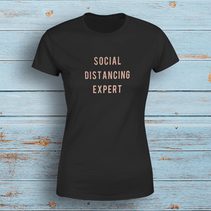 Aspire Designs Personalised Social Distancing Experts T-Shirt, Quarantine Slogan Style Top Tee Black