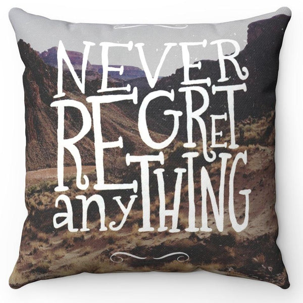 No Regrets! Pillow Case