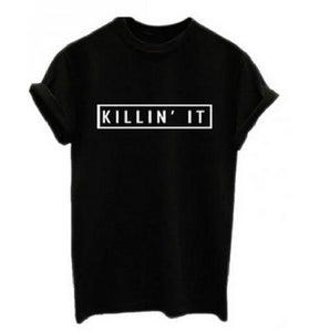 Killin It, Cotton Women T-shirt